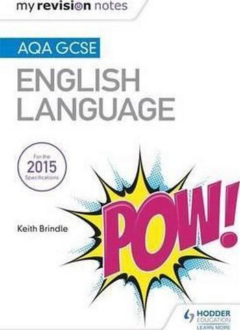 My Revision Notes: AQA GCSE English Language - Keith Brindle
