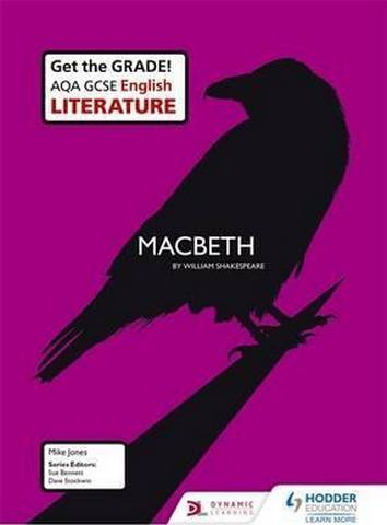 AQA GCSE English Literature Set Text Teacher Pack: Macbeth - Mike Jones