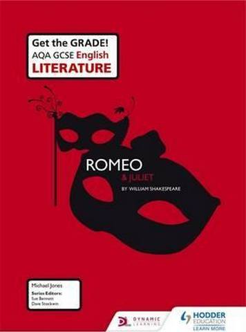AQA GCSE English Literature Set Text Teacher Pack: Romeo and Juliet - Mike Jones