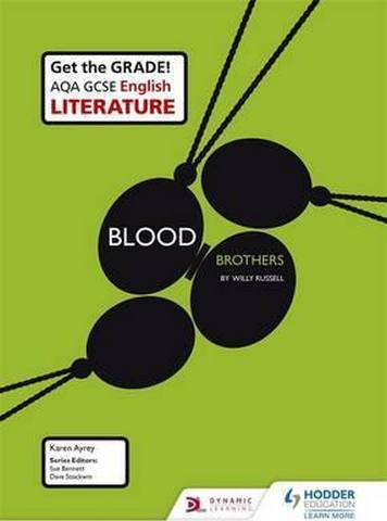 AQA GCSE English Literature Set Text Teacher Pack: Blood Brothers - Karen Ayrey