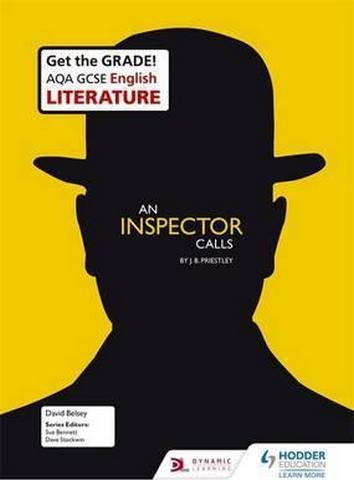 AQA GCSE English Literature Set Text Teacher Pack: An Inspector Calls - David Belsey