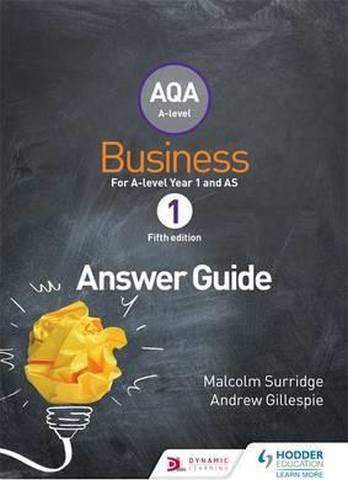 AQA Business for A Level 1 (Surridge & Gillespie): Answers - Malcolm Surridge