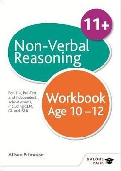 Non-Verbal Reasoning Workbook Age 10-12: For 11+