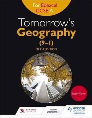 Tomorrow's Geography for Edexcel GCSE A Fifth Edition - Steph Warren