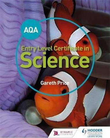 AQA Entry Level Certificate in Science Student Book - Gareth Price