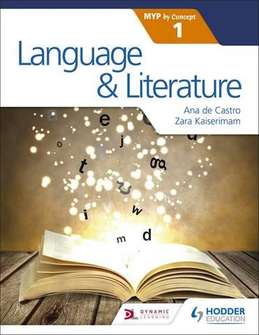Language and Literature for the IB MYP 1 - Zara Kaiserimam