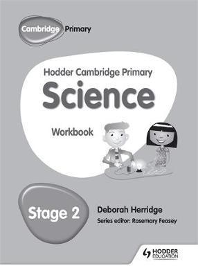 Hodder Cambridge Primary Science Workbook 2 - Deborah Herridge