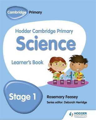 Hodder Cambridge Primary Science Learner's Book 1 - Rosemary Feasey