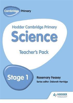 Hodder Cambridge Primary Science Teacher's Pack 1 - Rosemary Feasey