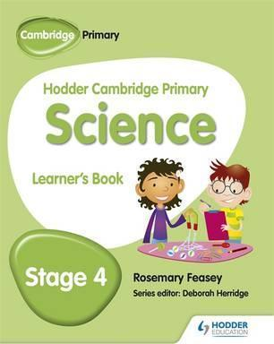 Hodder Cambridge Primary Science Learner's Book 4 - Rosemary Feasey