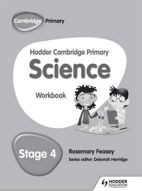 Hodder Cambridge Primary Science Workbook 4 - Rosemary Feasey