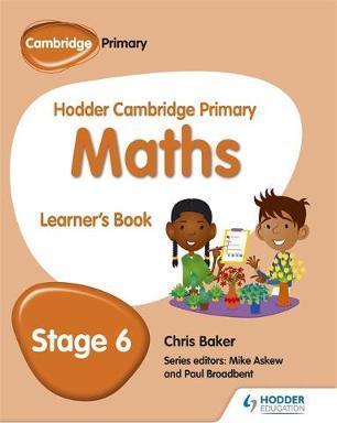 Hodder Cambridge Primary Maths Learner's Book 6 - Chris Baker