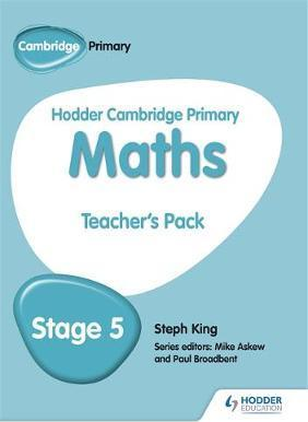 Hodder Cambridge Primary Maths Teacher's Pack 5 - Steph King