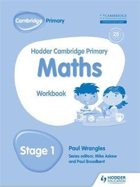 Hodder Cambridge Primary Maths Workbook 1 - Paul Wrangles