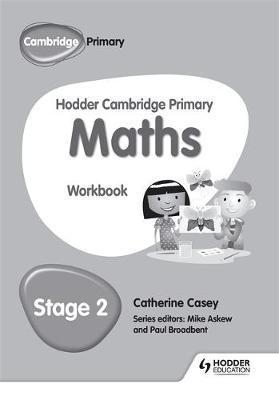 Hodder Cambridge Primary Maths Workbook 2 - Paul Broadbent