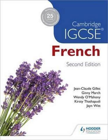 Cambridge IGCSE (R) French Student Book Second Edition - Jean-Claude Gilles