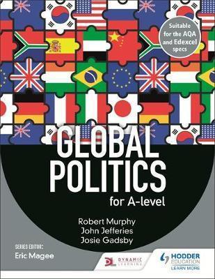 Global Politics for A-level - Robert Murphy