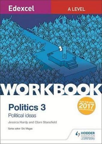 Edexcel A-level Politics Workbook 3: Political Ideas - Jessica Hardy