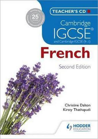 Cambridge IGCSE (R) French Teacher's CD-ROM Second Edition - Christine Dalton