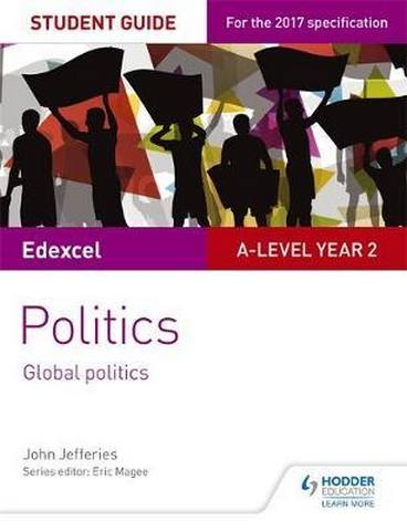 Edexcel A-level Politics Student Guide 5: Global Politics - John Jefferies