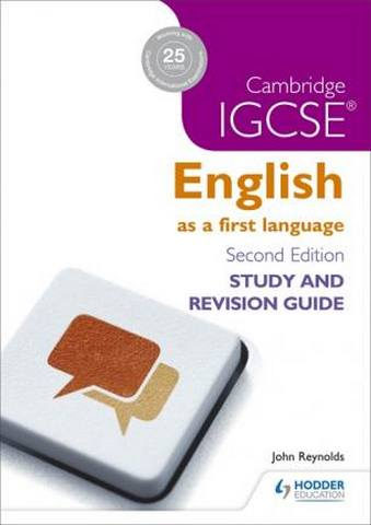 Cambridge IGCSE English First Language Study and Revision Guide - John Reynolds