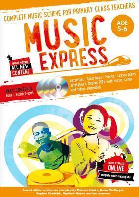 Music Express - Music Express: Age 5-6 (Book + 3 CDs + DVD-ROM): Complete music scheme for primary class teachers - Helen MacGregor