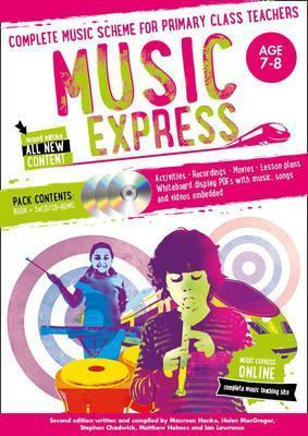 Music Express - Music Express: Age 7-8 (Book + 3CDs + DVD-ROM): Complete music scheme for primary class teachers - Helen MacGregor