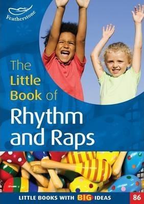 The Little Book of Rhythm and Raps - Judith Harries