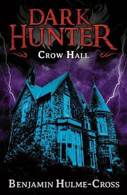 Crow Hall Dark Hunter 7 - Benjamin Hulme-Cross