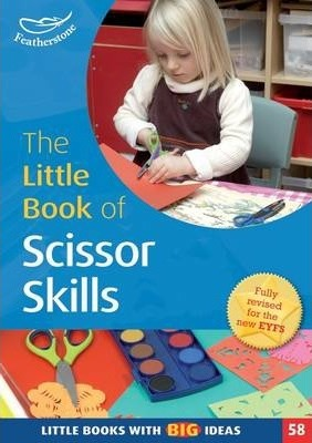 The Little Book of Scissor Skills: Little Books with Book Ideas (58) - Sharon Drew