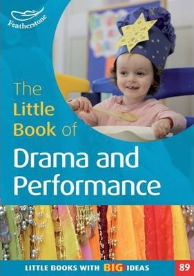 The Little Book of Drama and Performance - Cler Lewis