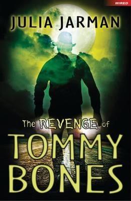 The Revenge of Tommy Bones - Julia Jarman