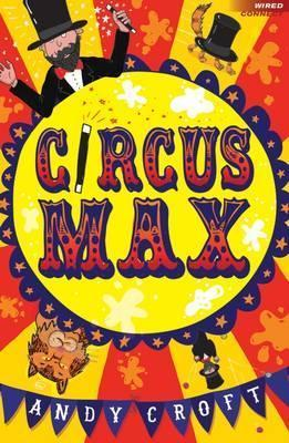 Circus Max - Andy Croft