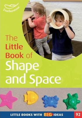 The Little Book of Shape and Space - Carole Skinner
