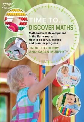 Time to Discover Maths - Trudi Fitzhenry