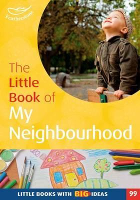 The Little Book of My Neighbourhood - Judith Harries