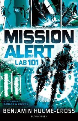 Mission Alert: Lab 101 - Benjamin Hulme-Cross