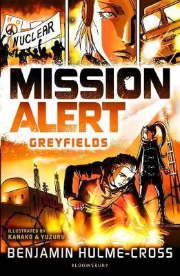 Mission Alert: Greyfields - Benjamin Hulme-Cross