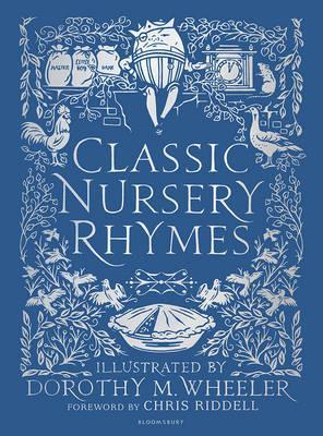 Classic Nursery Rhymes - Chris Riddell