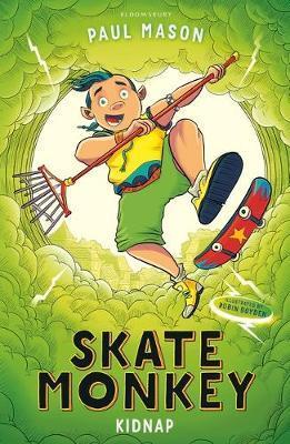 Skate Monkey: Kidnap - Paul Mason