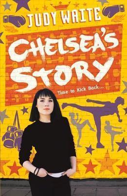 Chelsea's Story - Judy Waite