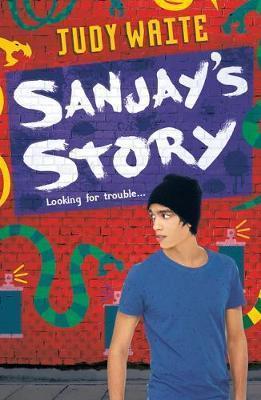 Sanjay's Story - Judy Waite
