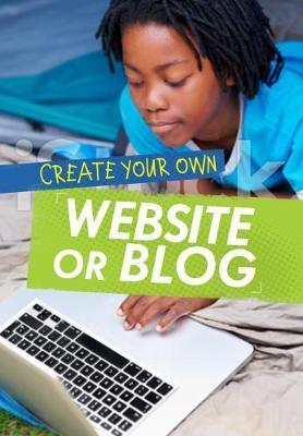Create Your Own Website or Blog - Matthew Anniss