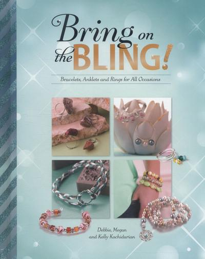 Bring on the Bling!: Bracelets