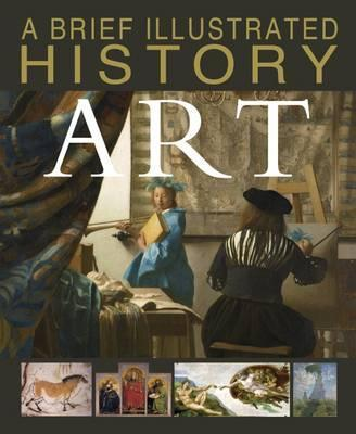 A Brief Illustrated History of Art - David West