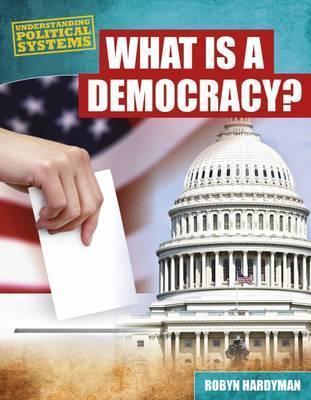 What Is a Democracy? - Robyn Hardyman