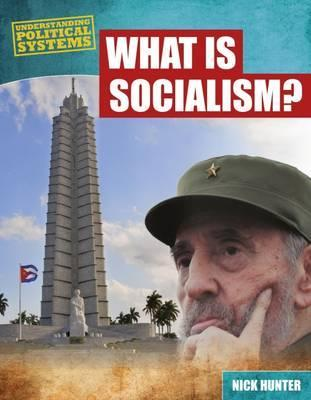 What Is Socialism? - Nick Hunter