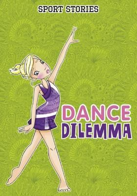 Dance Dilemma - Leigh McDonald