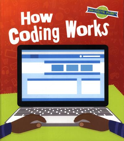 How Coding Works - Ben Hubbard
