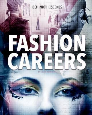 Behind-the-Scenes Fashion Careers - Susan Henneberg